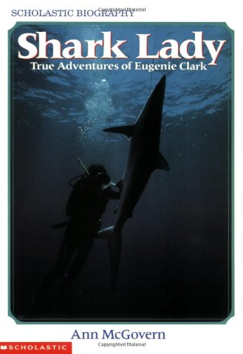 9780590447713: Shark Lady: True Adventures of Eugenie Clark