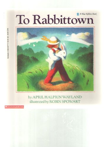 9780590447775: To Rabbittown (Blue Ribbon)