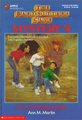 Kristy and the Missing Child (Baby-Sitters Club: Martin, Ann Matthews