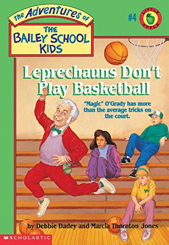 9780590448222: Leprechauns Don't Play Basketball (The Adventures of the Bailey School Kids, #4)