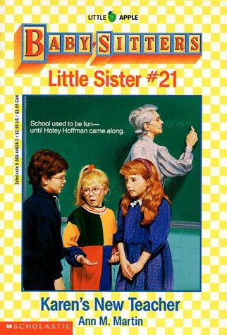 Karen's New Teacher (Baby-Sitters Little Sister, No.: Martin, Ann Matthews
