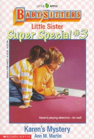 Karen's Mystery (Baby-Sitters Little Sister Super Special,: Martin, Ann Matthews
