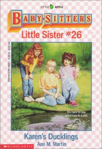 9780590448307: Karen's Ducklings (Baby-Sitters Little Sister, No. 26)