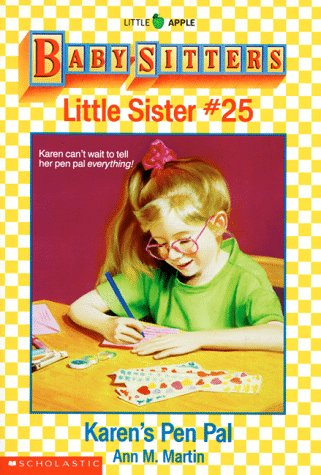 Karen's Pen Pal (Baby-Sitters Little Sister, No.25): Martin, Ann Matthews