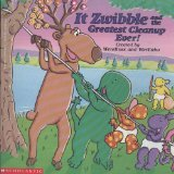It Zwibble and the Greatest Clean-Up Ever!: Lisa V. Werenko