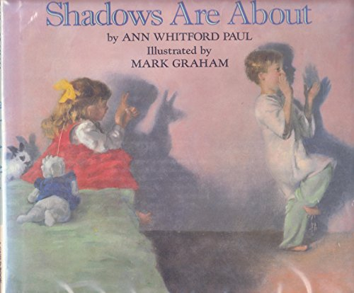 9780590448420: Shadows Are About