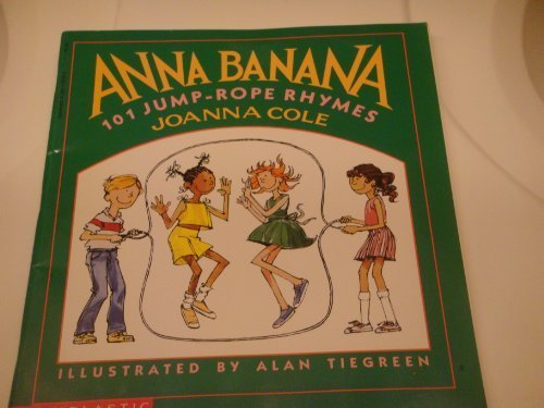 Anna Banana: 101 Jump-Rope Rhymes: Cole, Joanna