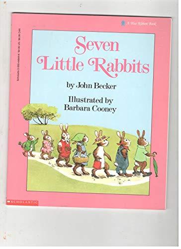 9780590448499: Seven Little Rabbits (Blue Ribbon Book)