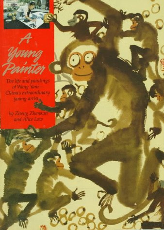 9780590449069: A Young Painter: The Life and Paintings of Wang Yani-- China's Extraordinary Young Artist