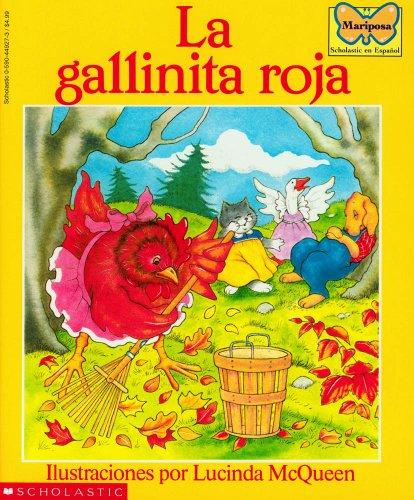 9780590449274: La gallinita roja: (Spanish language edition of The Little Red Hen) (Mariposa, Scholastic En Espa Nol) (Spanish Edition)