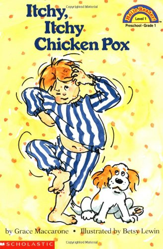 Itchy, Itchy Chicken Pox (Hello Reader!, Level: MacCarone, Grace; Lewin,