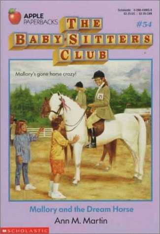 9780590449656: Mallory and the Dream Horse (The Baby-Sitters Club #54)