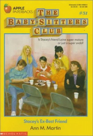 Stacey's Ex-Best Friend (Baby-Sitters Club, No. 51): Martin, Ann Matthews
