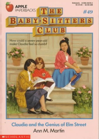 Claudia and the Genius of Elm Street (The Baby-Sitters Club #49): Martin, Ann Matthews