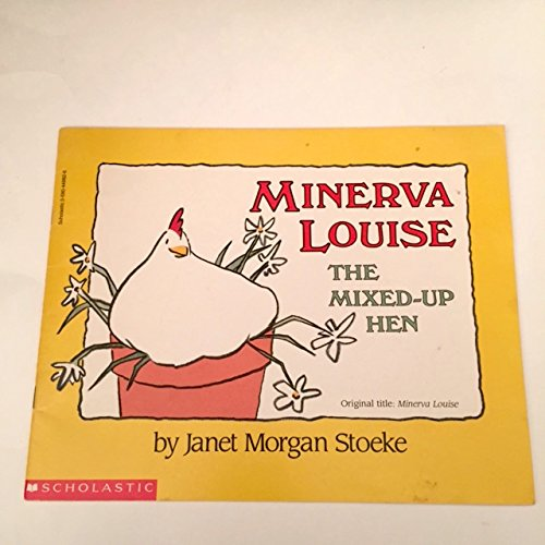 9780590449823: Minerva Louise: The Mixed-up Hen (Minerva Louise)