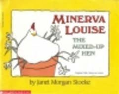 9780590449823: Minerva Louise: The Mixed-up Hen (Minerva Louise)