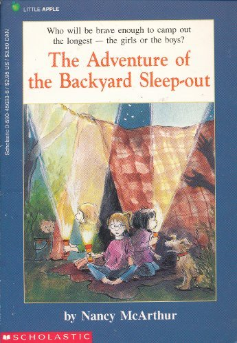 9780590450331: The Adventure of the Backyard Sleep-Out