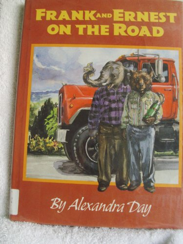 Frank and Ernest on the Road: Alexandra Day