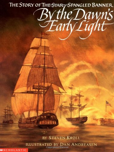 9780590450553: By the Dawn's Early Light: The Story of the Star-Spangled Banner