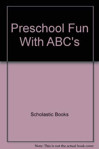 9780590450560: Preschool Fun With ABC's