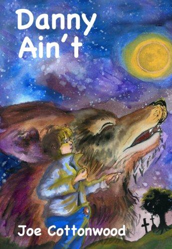 9780590450676: Danny Ain't (Scholastic Hardcover)