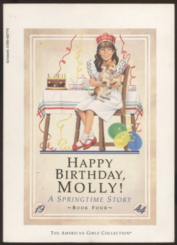 9780590450775: Happy Birthday Molly! (The American Girls Collection, A Springtime Story, Book Four) (The American Girls Collection, A Springtime Story, Book Four)