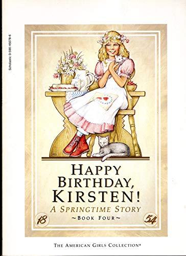 9780590450782: Happy Birthday, Kirsten! A Springtime Story