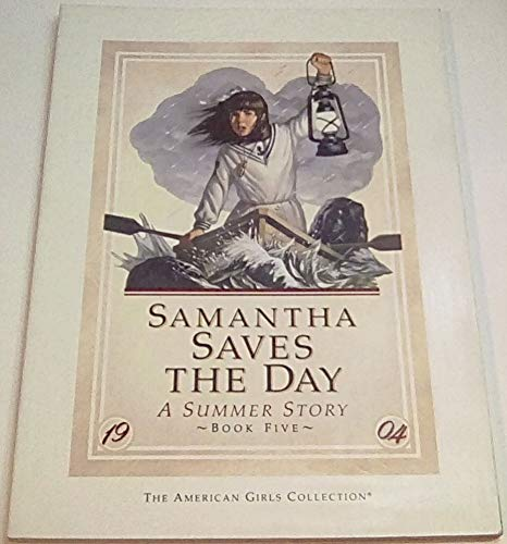 9780590450799: Samantha Saves the Day: A Summer Story (American Girls Collection Series: Molly #5)