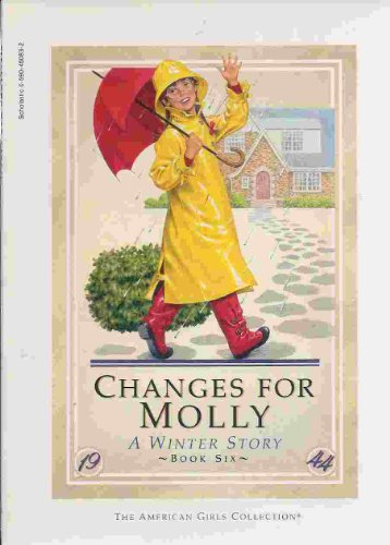 9780590450836: Changes for Molly: A Winter Story (The American Girls Collection)