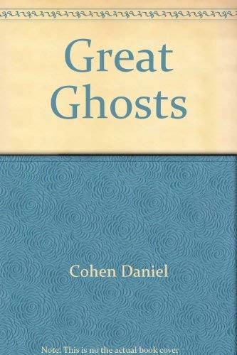 Great Ghosts: Cohen, Daniel