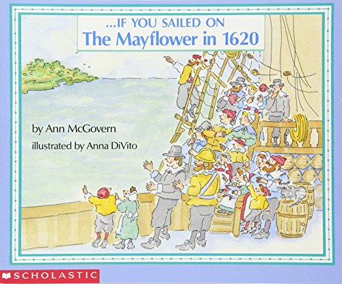 9780590451611: If You Sailed On The Mayflower