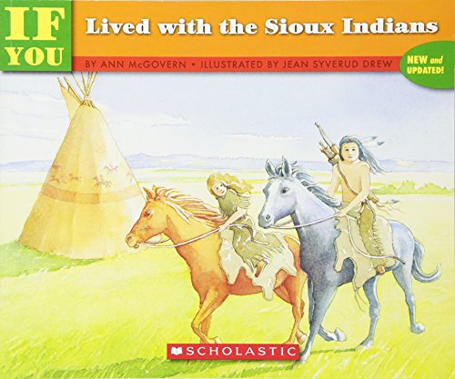 If You Lived With The Sioux Indians: Mcgovern, Ann