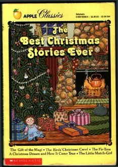 The Best Christmas Stories Ever (Apple Classics): Henry, O.; Andersen,