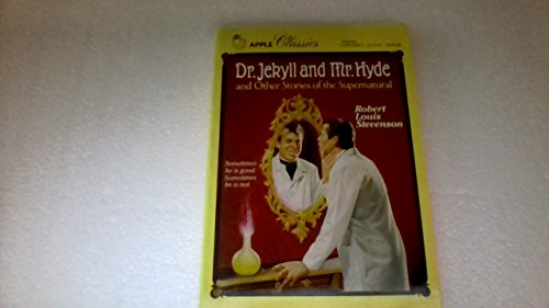 9780590451697: Dr. Jekyll and Mr. Hyde and Other Stories of the Supernatural
