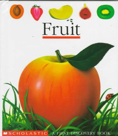 9780590452335: Fruit (First Discovery Books)