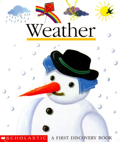 9780590452342: Weather (First Discovery Book S.)