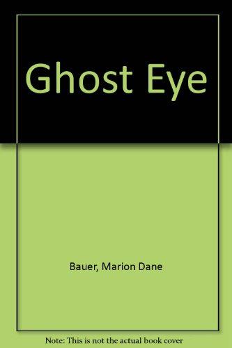 9780590452984: Ghost Eye