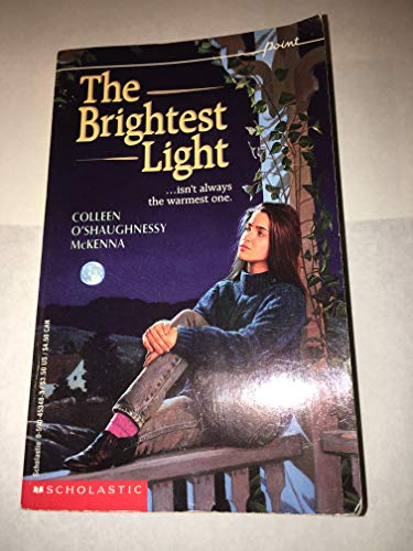 The Brightest Light: McKenna, Colleen O'Shaughnessy