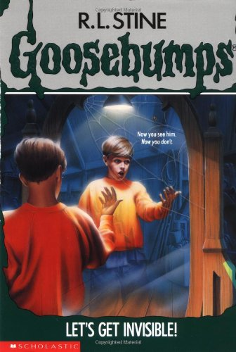 9780590453707: Let's Get Invisible! (Goosebumps)