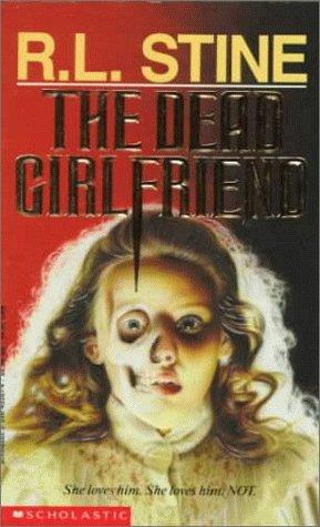 9780590453875: The Dead Girlfriend (Point Horror Series)