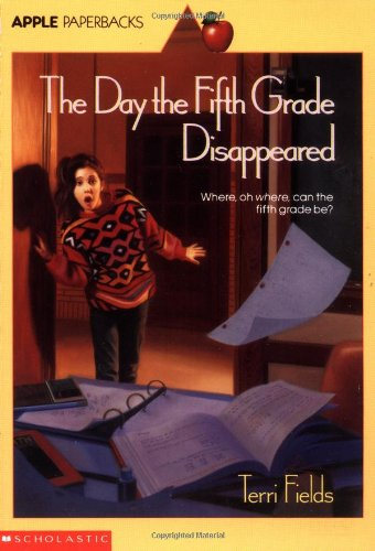 9780590454032: Day The Fifth Grade Disappeared (An Apple Paperback)