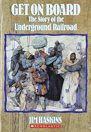 9780590454193: Get on Board: The Story of the Underground Railroad