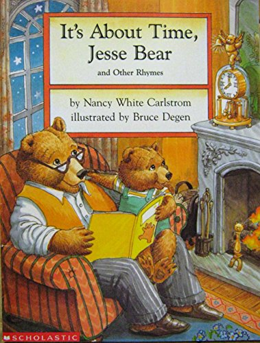 9780590454216: It's About Time, Jesse Bear and Other Rhymes