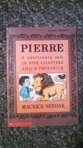 9780590454506: Pierre: A Cautionary Tale in Five Chapters and a Prologue