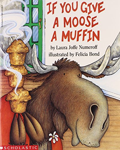 9780590455084: If You Give a Moose a Muffin