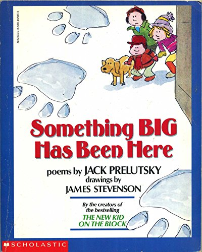 9780590455091: Something Big Has Been Here
