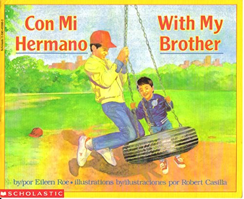 9780590455688: Con Mi Hermano / With My Brother (Spanish Edition)