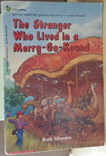 9780590455732: The Stranger Who Lived in a Merry-Go-Round