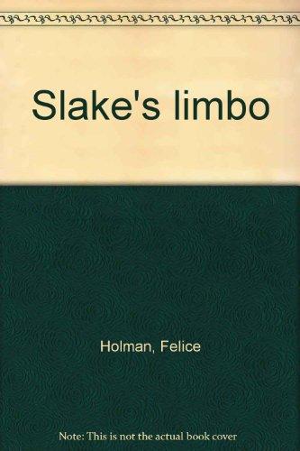 9780590455886: Slake's limbo