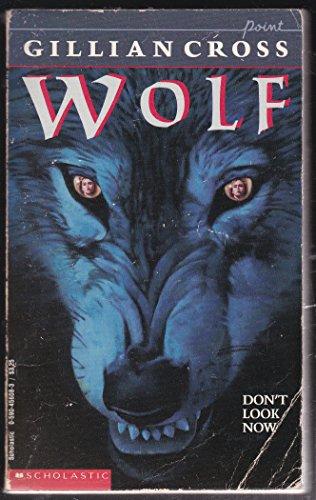9780590456081: Wolf